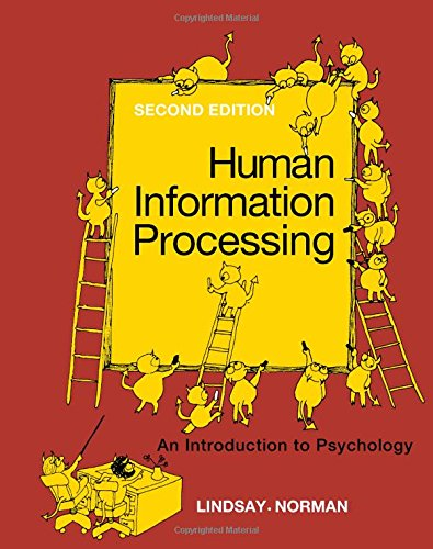 Human Information Processing By Peter H. Lindsay