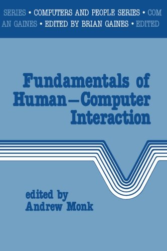 Fundamentals of Human/Computer Interaction By Edited by Andrew F. Monk