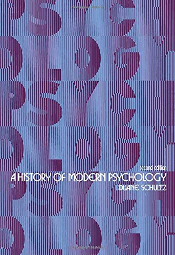 History of Modern Psychology by Duane P. Schultz