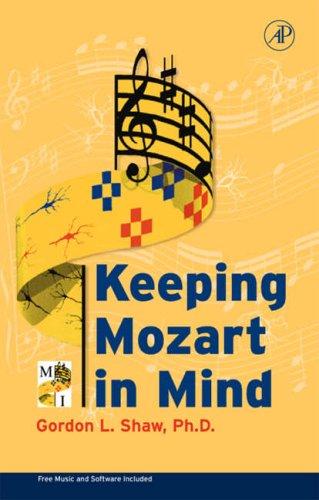 Keeping Mozart in Mind By Gordon Shaw
