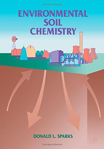 Environmental Soil Chemistry By Donald L. Sparks