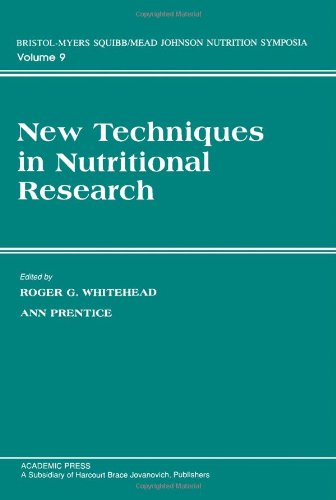 New Techniques in Nutritional Research By Edited by Roger G. Whitehead