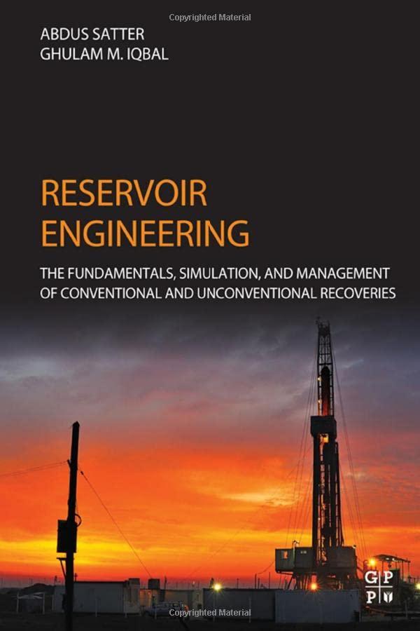 Reservoir Engineering By Abdus Satter (President - Satter and Associates, Houston, Texas)