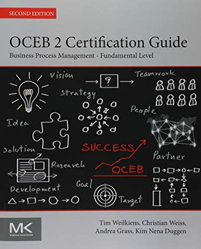 OCEB 2 Certification Guide By Tim Weilkiens (member of the executive board, consultant and trainer at oose Innovative Informatik eG , Germany)