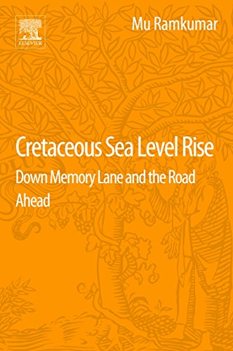 Cretaceous Sea Level Rise By Mu Ramkumar (Professor of Geology, Periyar University, India)