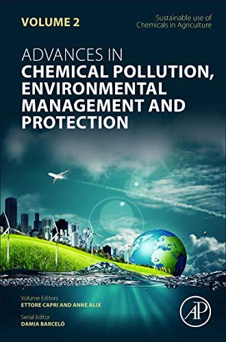 Sustainable Use of Chemicals in Agriculture By Volume editor Ettore Capri (Universita Cattolica del Sacro Cuore, Istituto di Chimica Agraria ed Ambientale, Sezione Chimica Vegetale, Piacenza, Italy)