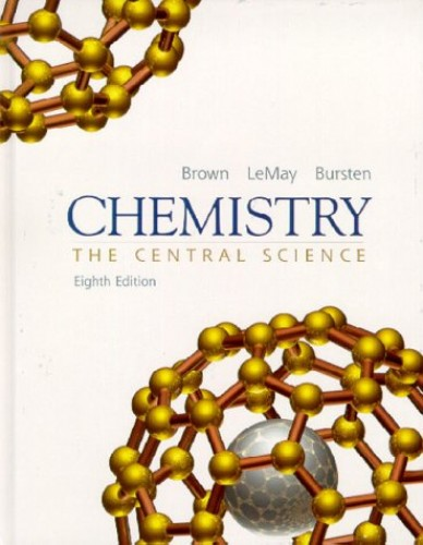 Chemistry: The Central Science By Theodore L. Brown