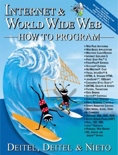 Internet &  World Wide Web How to Program By Harvey M. Deitel