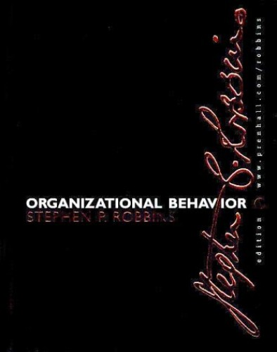 Organizational Behavior By Stephen P. Robbins
