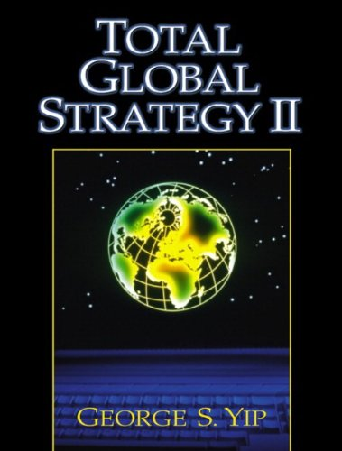 Total Global Strategy II By George S. Yip