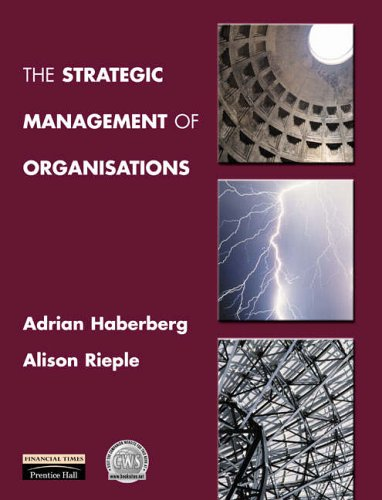 The Strategic Management of Organisations By Adrian Haberberg