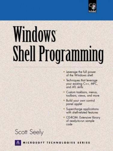 Windows Shell Programming By Scott Seely