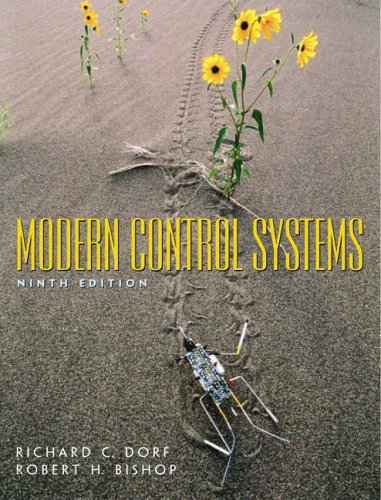 Modern Control Systems: United States Edition By Richard C. Dorf