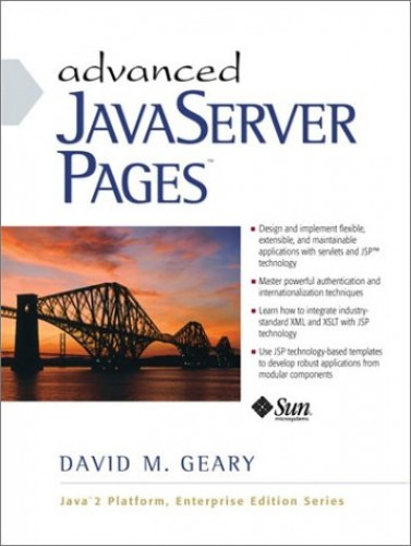 Advanced JavaServer Pages By David Geary