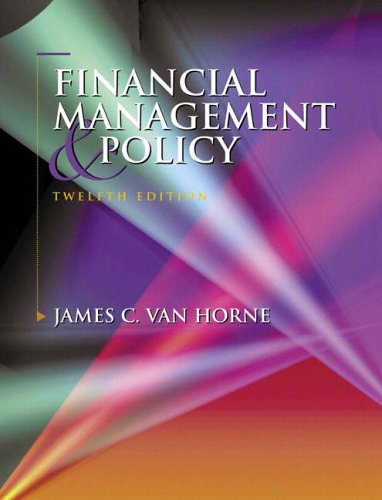 Financial Management and Policy By James C. Van Horne