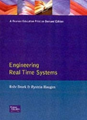 Engineering Real-Time Systems By Rolv Braek