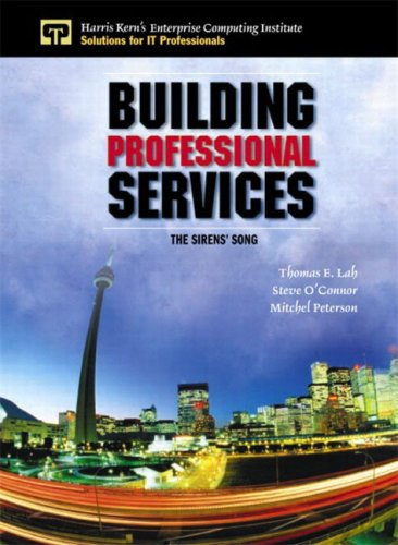 Building Professional Services By Thomas E. Lah