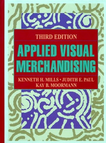Applied Visual Merchandising By Kenneth H. Mills
