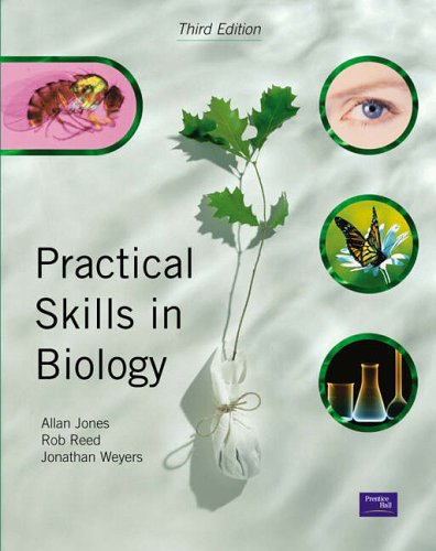 Practical Skills in Biology by Allan Jones