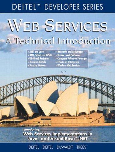 Web Services A Technical Introduction: An Introduction (Deitel Developer (Paperback)) By Harvey M. Deitel