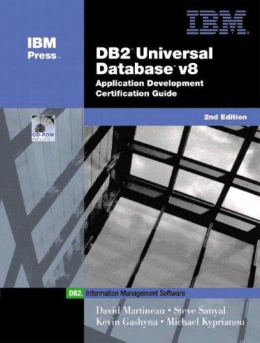 DB2 (R) Universal Database V8 Application Development Certification Guide By David Martineau