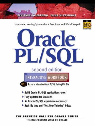 Oracle PL/SQL Interactive Workbook By Benjamin Rosenzweig