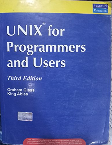 UNIX for Programmers and Users By Graham Glass