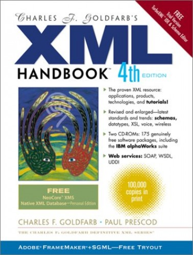 Charles F. Goldfarb's XML Handbook By Charles F. Goldfarb