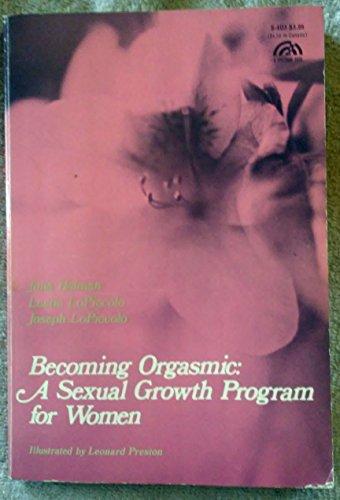 Becoming Orgasmic By Julia R. Heiman