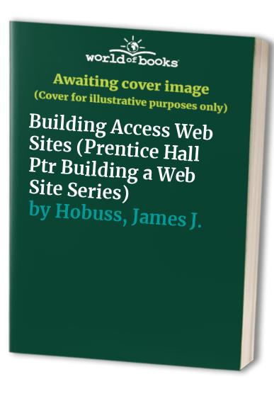 Building Access Websites by James J. Hobuss
