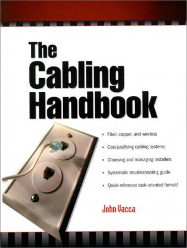 The Cabling Handbook By John R. Vacca