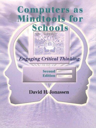 Computers as Mindtools for Schools By David H. Jonassen