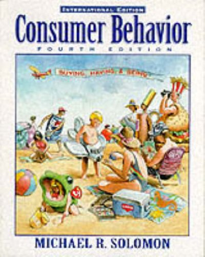 Consumer Behavior: Buying, Having, and Being: International Edition (Prentice Hall International Editions) By Solomon