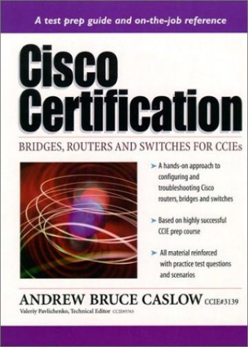 Cisco Certification By Andrew Bruce Caslow