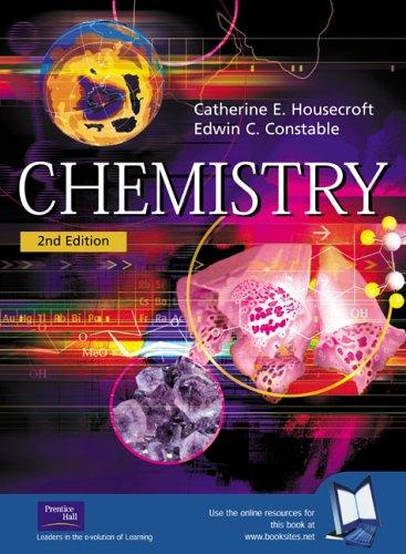 Chemistry By Catherine E. Housecroft
