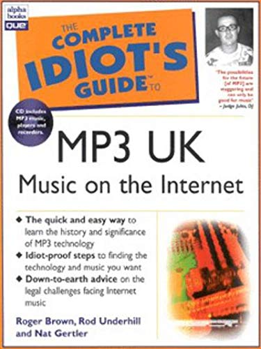 Complete Idiot's Guide to Music on the Internet with MP3  - UK Edition By Roger Brown