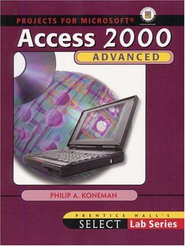 SELECT Advanced Access 2000 By Philip A. Koneman