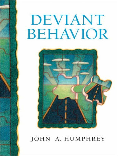 Deviant Behavior By John A. Humphrey