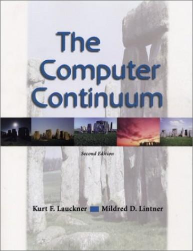 The Computer Continuum By Kurt F. Lauckner
