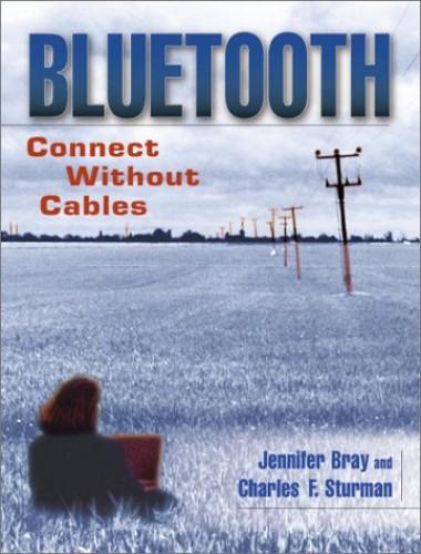 Bluetooth By Jennifer Bray