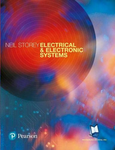 Electrical and Electronic Systems by Neil Storey