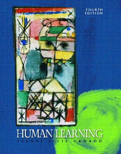 Human Learning By Jeanne Ellis Ormrod