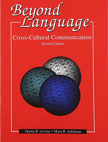 Beyond Language: Cross Cultural Communication By Deena R. Levine