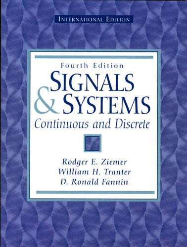 Signals and Systems By Rodger E. Ziemer