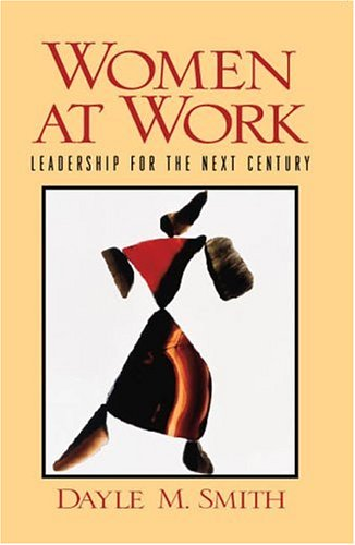 Women at Work By Dayle M. Smith