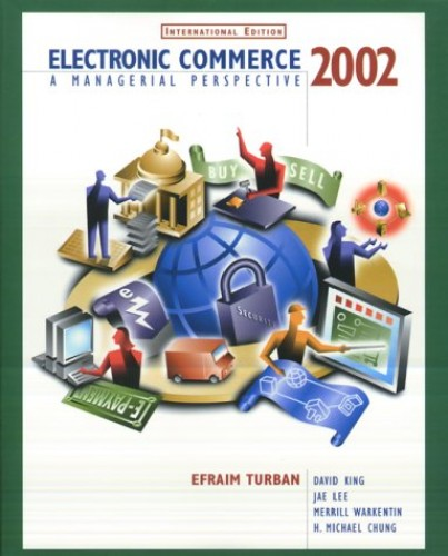 Electronic Commerce 2002 By Efraim Turban