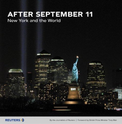 "After September 11 By Journalists of ""Reuters"""