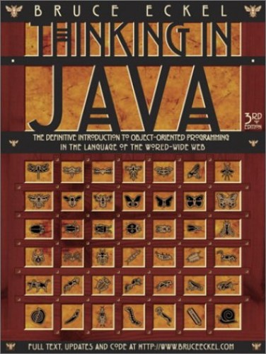 Thinking in Java By Bruce Eckel