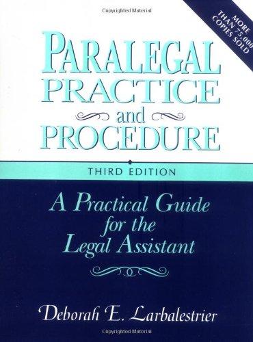 Paralegal Practice and Procedure By Deborah E. Larbalestrier