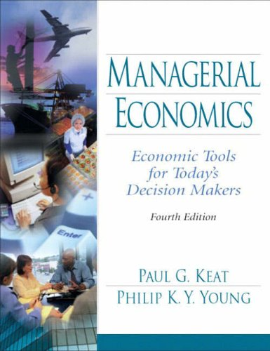 Managerial Economics By Paul G. Keat